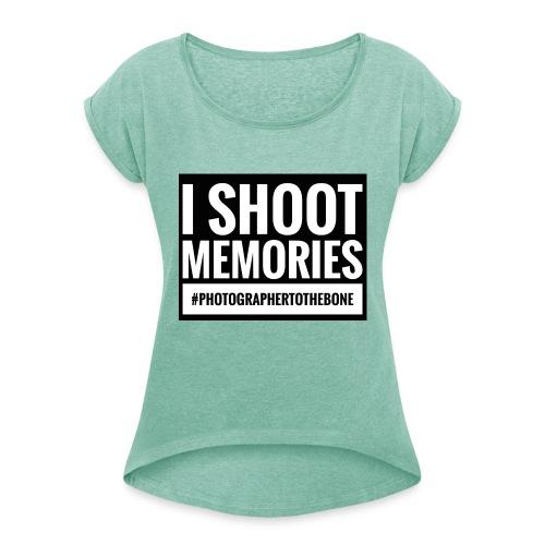 I SHOOT MEMORIES, #photographertothebone - Dame T-shirt med rulleærmer