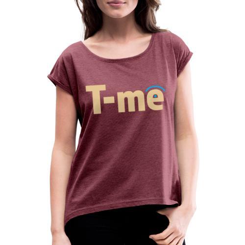 T me logo - T-skjorte med rulleermer for kvinner