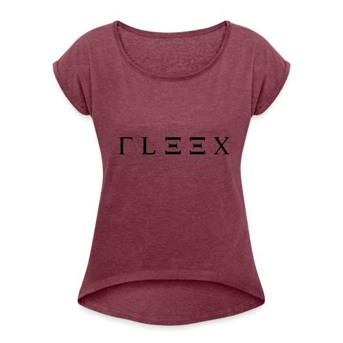 FLEEX LOGO MADE BY ME - Frauen T-Shirt mit gerollten Ärmeln