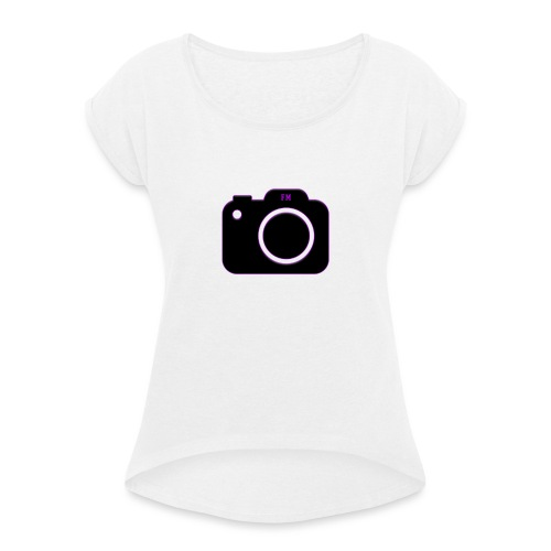 FM camera - Women's T-Shirt with rolled up sleeves