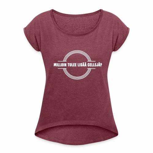 Lisää cellejä valkoinen - Naisten T-paita, jossa rullatut hihat