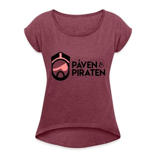 påven piraten - T-shirt med upprullade ärmar dam