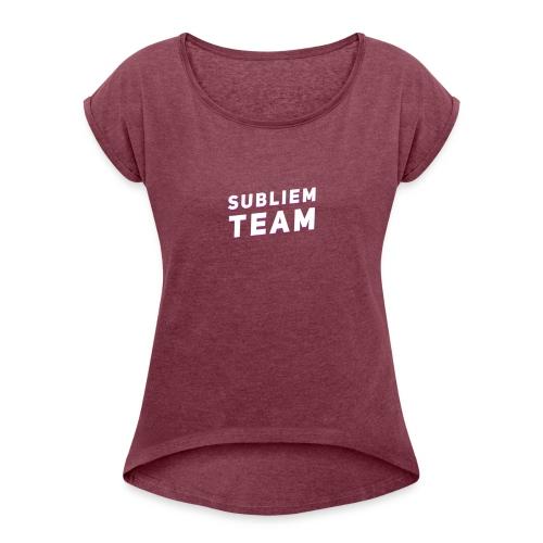 Pet | Zeer sappig! - Vrouwen T-shirt met opgerolde mouwen