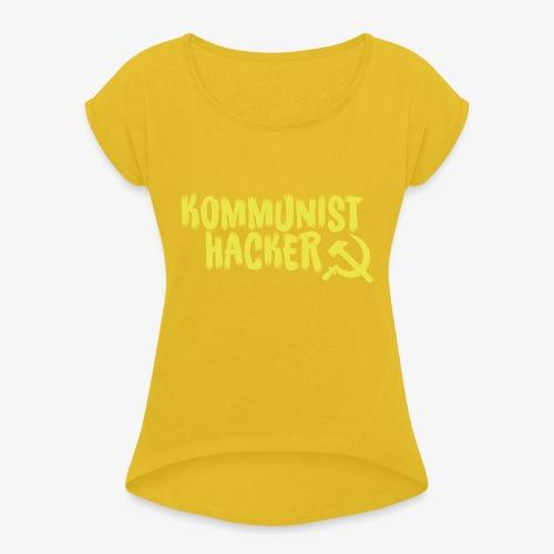 Kommunist Hacker - Dame T-shirt med rulleærmer