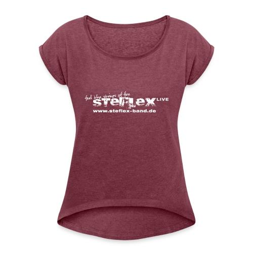 Steflex Full Logo - Frauen T-Shirt mit gerollten Ärmeln