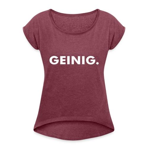 GEINIG. - Vrouwen T-shirt met opgerolde mouwen