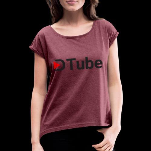 DTube logo - Frauen T-Shirt mit gerollten Ärmeln