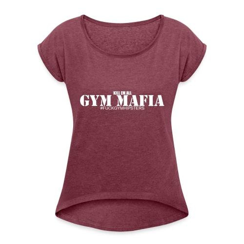 gym_mafia_white - Koszulka damska z lekko podwiniętymi rękawami