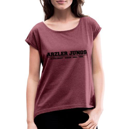Arzler Jungs Schriftzug in Schwarz - Frauen T-Shirt mit gerollten Ärmeln