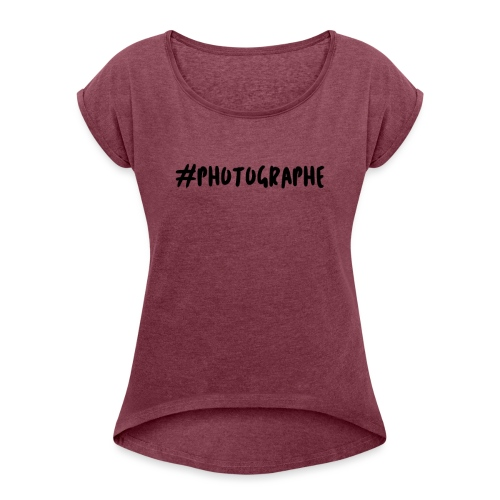 #photographe - T-shirt à manches retroussées Femme