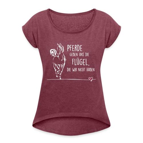 Vorschau: Pferd Flügel - Frauen T-Shirt mit gerollten Ärmeln