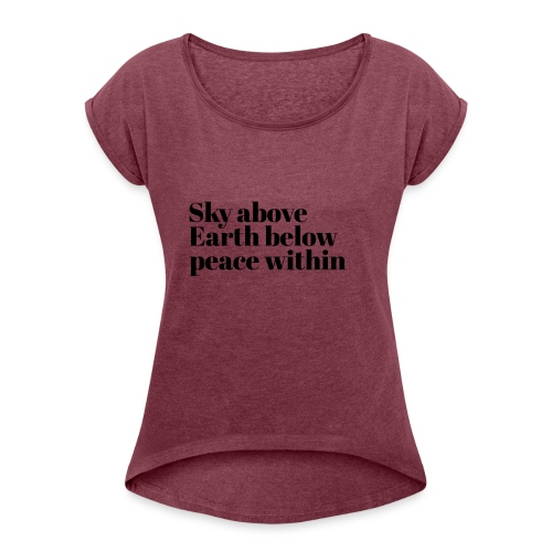 happy times - Vrouwen T-shirt met opgerolde mouwen