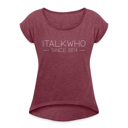 Since 2014 Slim - T-shirt med upprullade ärmar dam