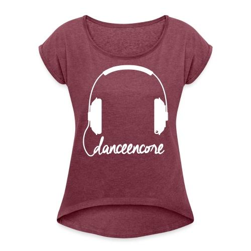 DE Headphone - Frauen T-Shirt mit gerollten Ärmeln