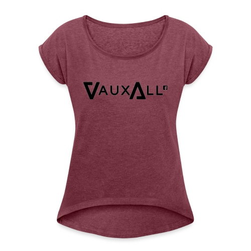 VauxAll Logo | Black | Original - Women's T-Shirt with rolled up sleeves