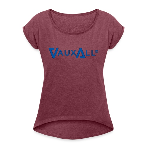VauxAll Logo | Blue | Original - Women's T-Shirt with rolled up sleeves