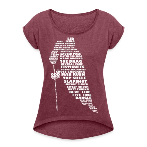Language of Hockey (White) - Women's T-Shirt with rolled up sleeves
