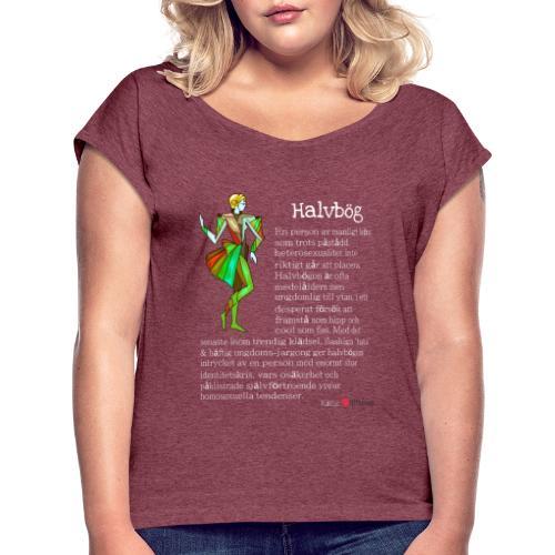 Halvbög - T-shirt med upprullade ärmar dam