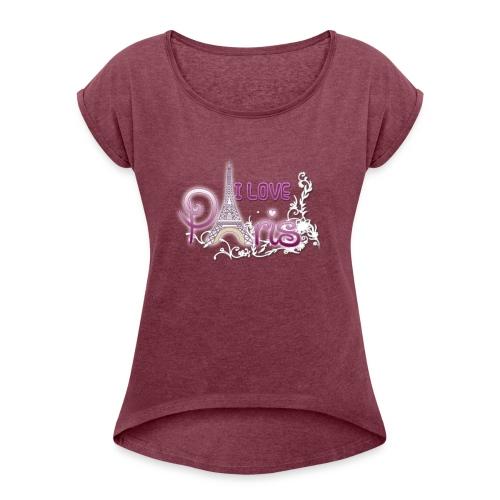 I LOVE PARIS - Camiseta con manga enrollada mujer