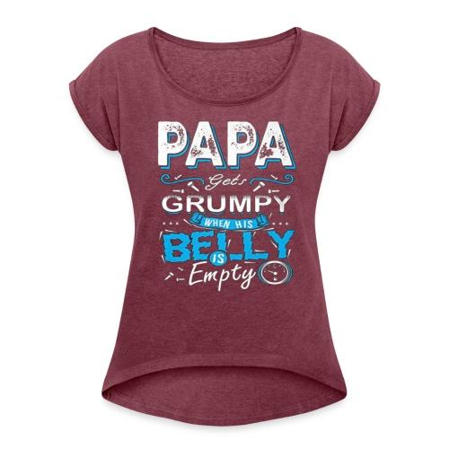 PAPA GETS GRUMPY... - Maglietta da donna con risvolti