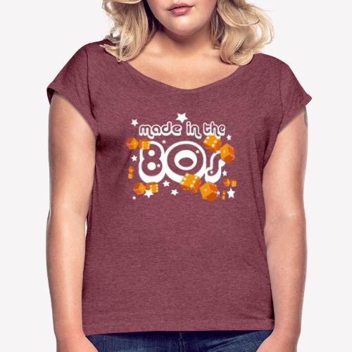 Made in the 80s - Frauen T-Shirt mit gerollten Ärmeln