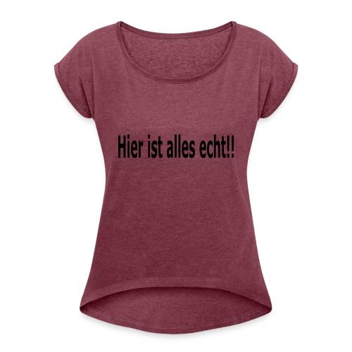 Echt - Frauen T-Shirt mit gerollten Ärmeln