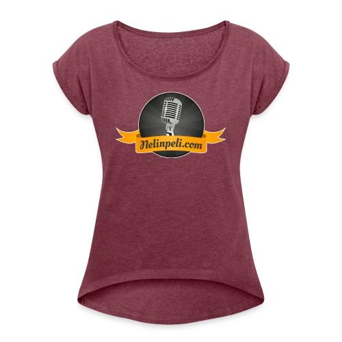 Nelinpelin logo - Naisten T-paita, jossa rullatut hihat