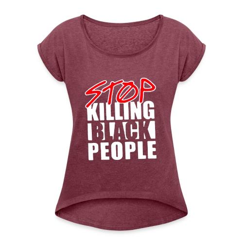 Stop Killing Black People Men's T-shirt - Maglietta da donna con risvolti
