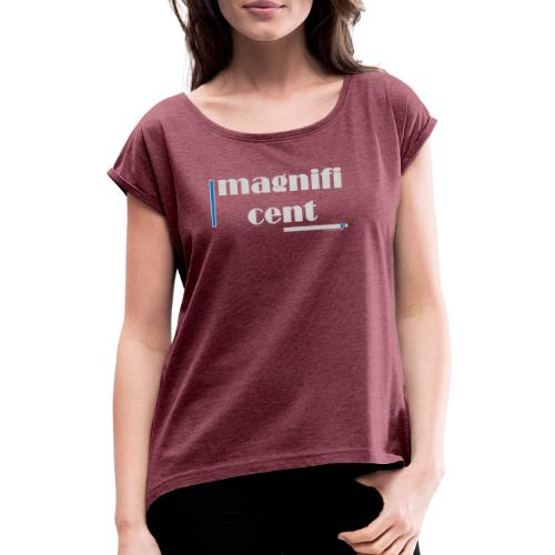 Magnificent Blue - Women's T-Shirt with rolled up sleeves