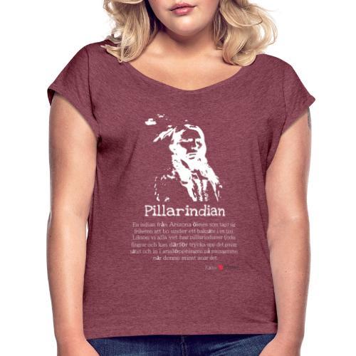 Pillarindian - T-shirt med upprullade ärmar dam