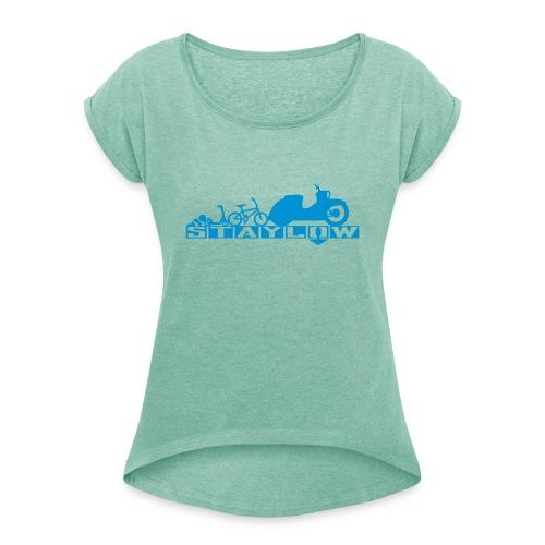 STAYLOW BMX - Frauen T-Shirt mit gerollten Ärmeln