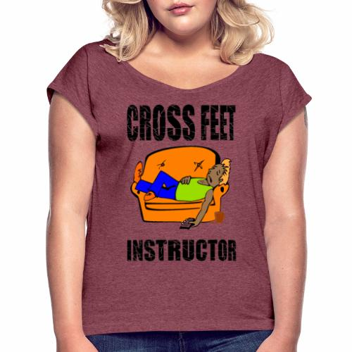 Crossfeet Instructor - Women's T-Shirt with rolled up sleeves