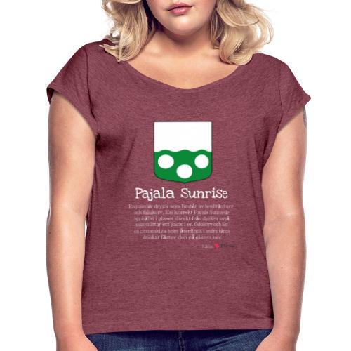 Pajala Sunrise - T-shirt med upprullade ärmar dam