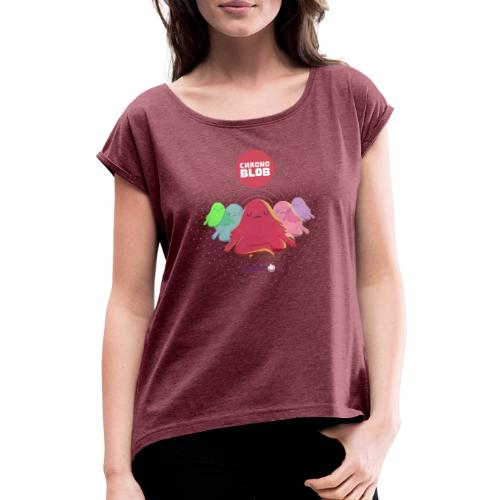 Chronoblob - Women's T-Shirt with rolled up sleeves