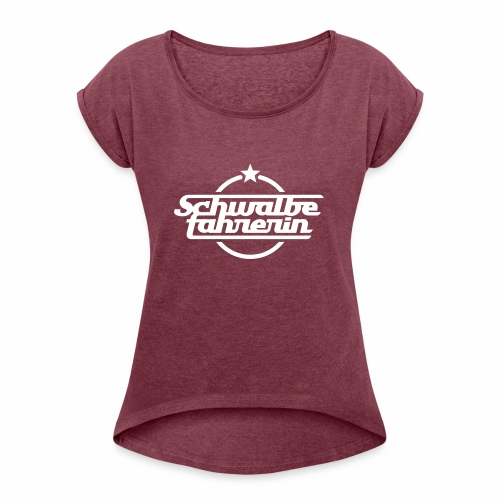 Schwalbefahrerin - Women's T-Shirt with rolled up sleeves