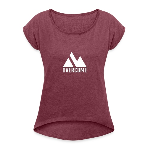 Overcome - Women's T-Shirt with rolled up sleeves