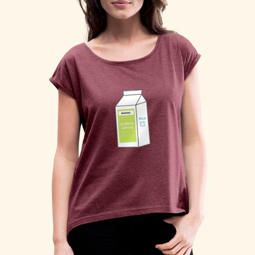 Climate Change - Women's T-Shirt with rolled up sleeves