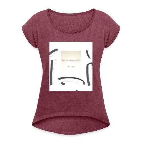Sei stark wie ein Löwe - Frauen T-Shirt mit gerollten Ärmeln