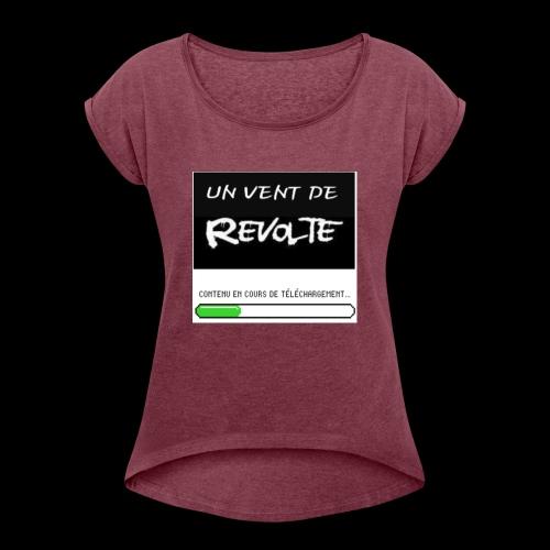 Un vent de révolte - T-shirt à manches retroussées Femme