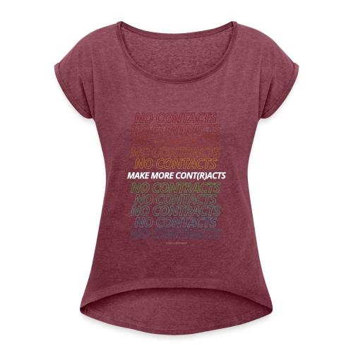 CONT(R)ACTS - Frauen T-Shirt mit gerollten Ärmeln