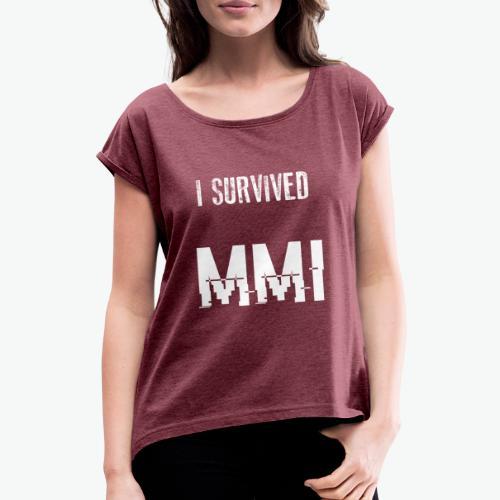 MMI survivor alternative - T-shirt à manches retroussées Femme