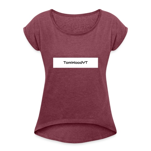 TomWoodYT - Women's T-Shirt with rolled up sleeves