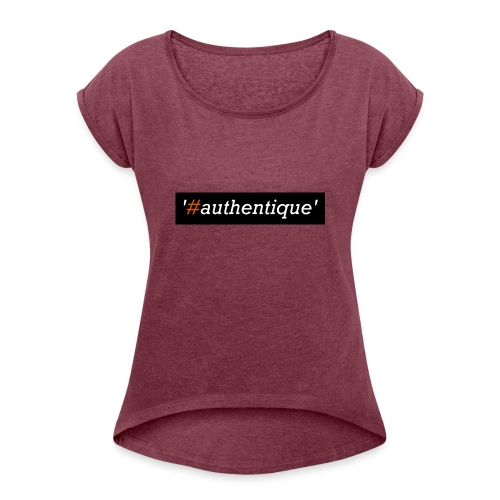 authentique - Women's T-Shirt with rolled up sleeves