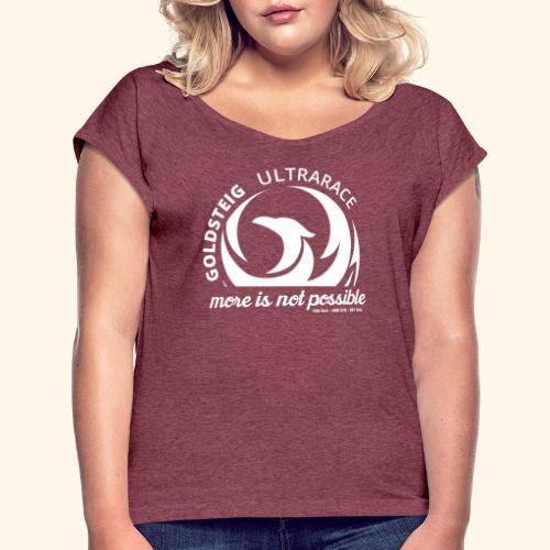 Goldsteig Ultrarace Fan Edition - Frauen T-Shirt mit gerollten Ärmeln