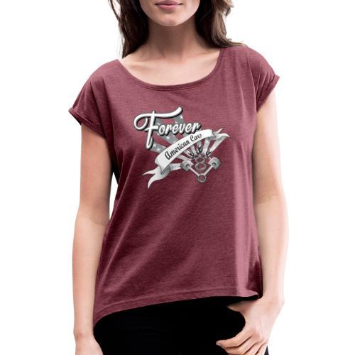 Forever American Cars - T-shirt med upprullade ärmar dam