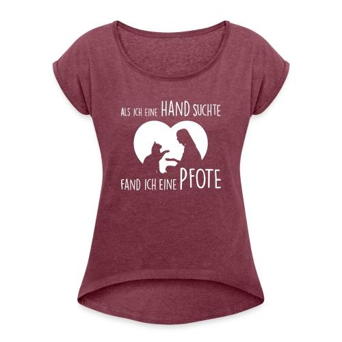 Vorschau: Als ich eine Hand suchte - Frauen T-Shirt mit gerollten Ärmeln