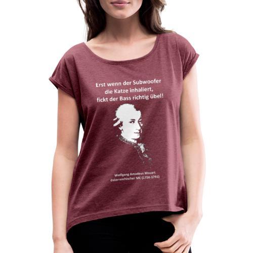 Mozart über Bass (einseitig) - Frauen T-Shirt mit gerollten Ärmeln