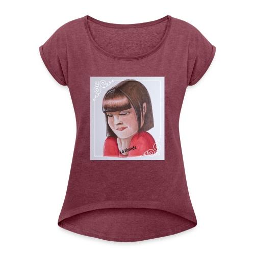 fille timide - T-shirt à manches retroussées Femme
