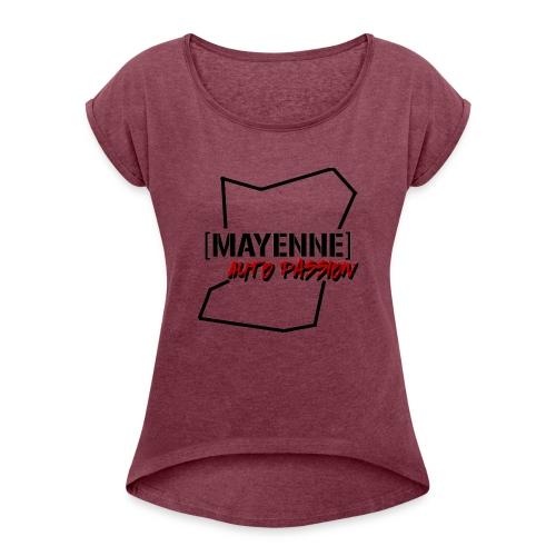 Mayenne Auto Passion Original - T-shirt à manches retroussées Femme