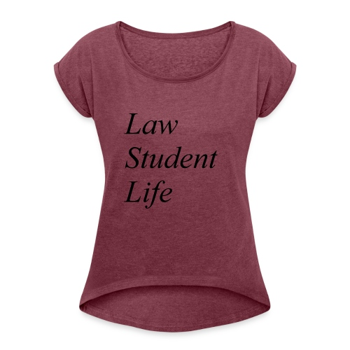 Law Student Life - Maglietta da donna con risvolti